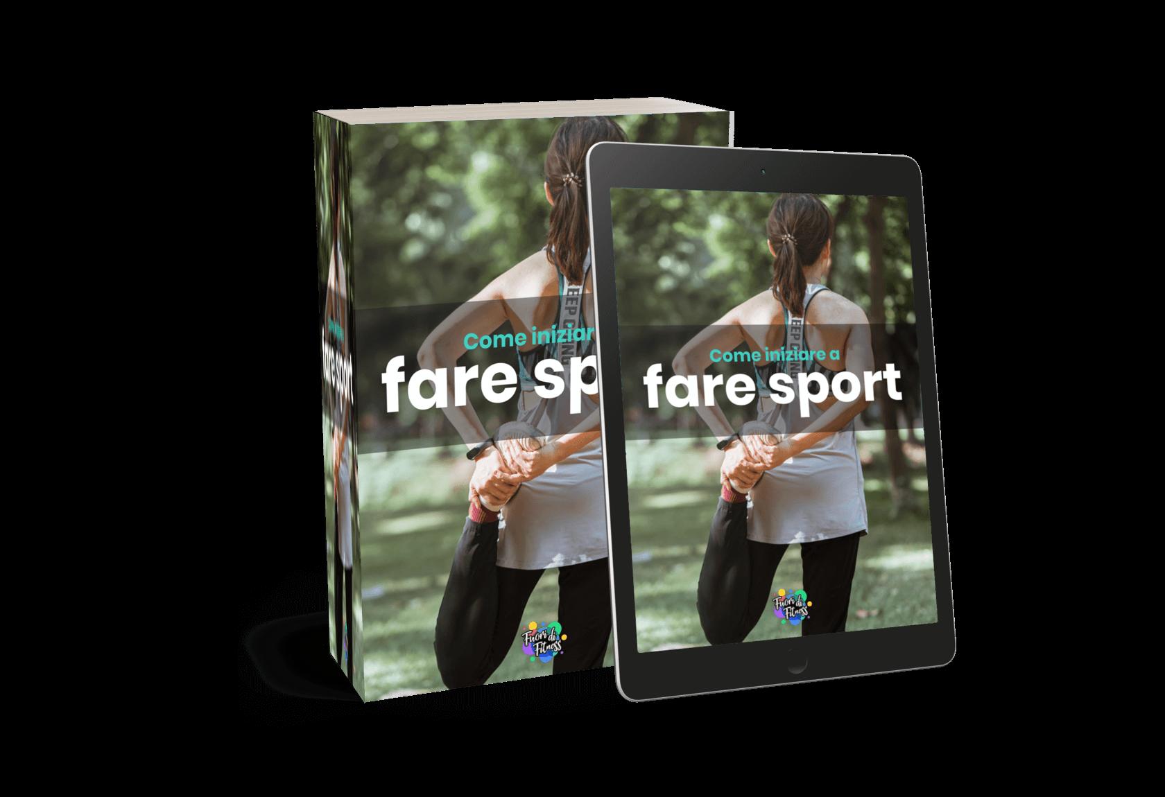 Come iniziare a fare sport - ebook gratuito che riceverai iscrivendoti alla newsletter di Fuori di Fitness