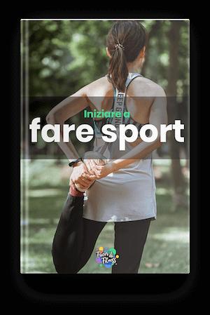 Iniziare a fare sport - ebook gratuito che riceverai iscrivendoti alla newsletter di Fuori di Fitness